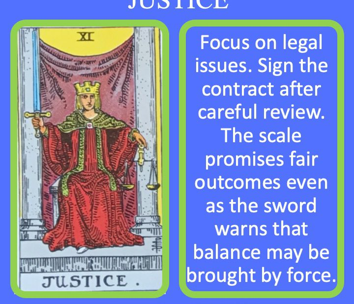 The 12th RWS Major Arcana Tarot Card shows Lady Justice and indicates success in legal endeavors.