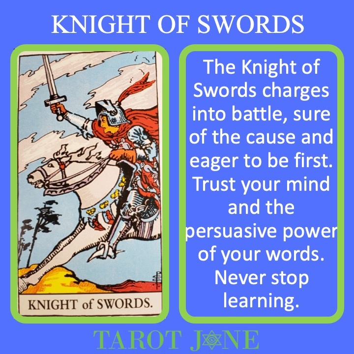 The RWS Court Card, the Knight of Swords, shows a knight raising their sword as they charge forward indicating rising to intellectual challenges.