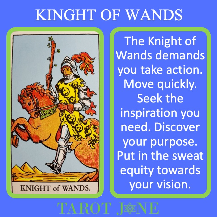 The RWS Court Card, the Knight of Wands, shows a fiery charging while holding a living lance and indicates passionate pursuit.