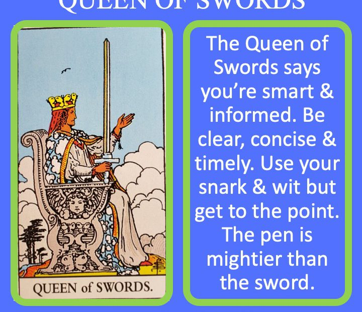The RWS Court Card Queen of Swords holds a sword indicating her intellectual leadership.